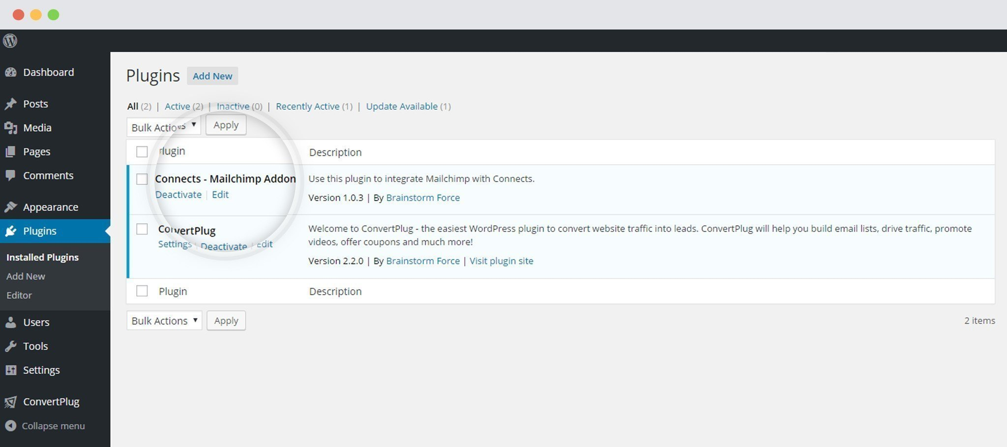 Connects MailChimp Addon installed